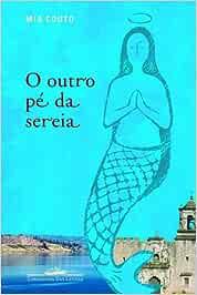 Outro PÉ Da Sereia O Em Portuguese Do Brasil Mia Couto Bücher