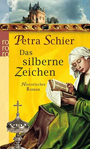 Das silberne Zeichen (Die Aachen-Trilogie, Band 3)