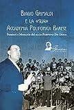Biagio Grimaldi e la sua accademia polifonica barese. Pensieri e memorie del socio Peppino De Gioia
