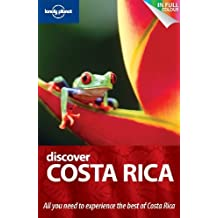 Discover Costa Rica. Matthew Firestone ... [Et Al.] (Lonely Planet Discover Guides) by Matthew Firestone (2010-12-01)