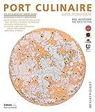 PORT CULINAIRE THIRTY-EIGHT: Sicherer Hafen für Gourmets – Band Nr. 38