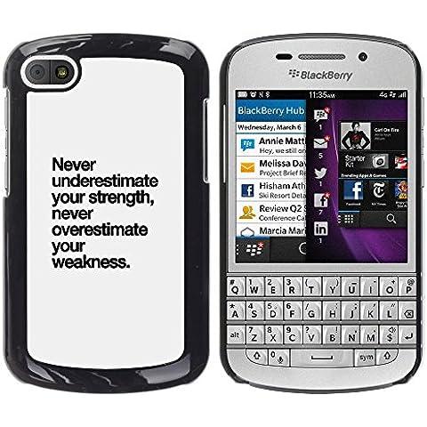 YOYOYO Smartphone Protección Defender Duro Negro Funda Imagen Diseño Carcasa Tapa Case Skin Cover Para BlackBerry Q10 - fortaleza texto debilidad inspirador