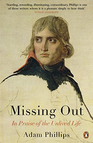 Missing Out: In Praise of the Unlived Life (English Edition) Jordan Fashions