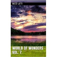 World of Wonders - Vol. 7.