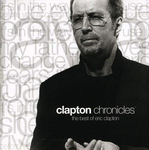Clapton Chronicles: Best of by ERIC CLAPTON (1999-10-20)