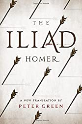 The Iliad: A New Translation by Peter Green by Homer (2015-05-14)