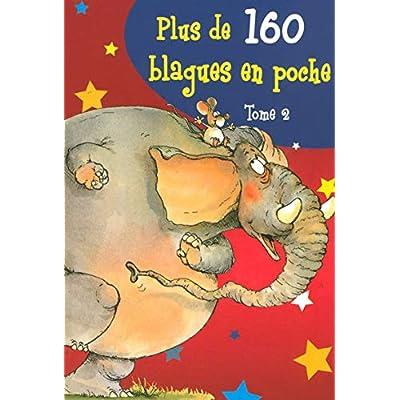 PLUS DE 160 BLAGUES POCHE T2