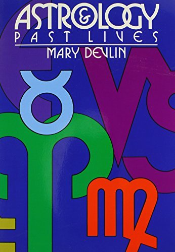Astrology & Past Lives by Mary Devlin (1998-05-02)