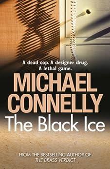The Black Ice (Harry Bosch Book 2) (English Edition) von [Connelly, Michael]