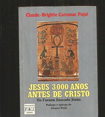 Jesús 3000 años antes de cristo