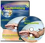 Die Praxis der Quantenheilung 01: Mit neuen Methoden