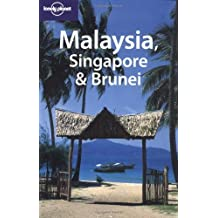 Lonely Planet Malaysia, Singapore & Brunei by Simon Richmond (2004-02-02)