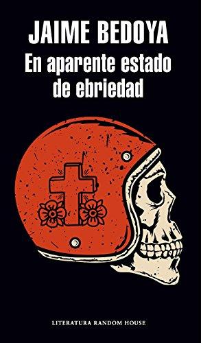 En aparente estado de ebriedad por Jaime Bedoya García-Montero