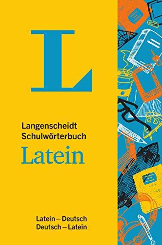 Langenscheidt Schulwörterbuch Latein - Mit Info-Fenstern zu Wortschatz & römischem Leben: Latein-Deutsch/Deutsch-Latein (Langenscheidt Schulwörterbücher)
