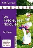 Les précieuses ridicules (Petits Classiques Larousse t. 14)