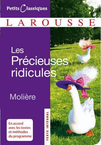 Les précieuses ridicules (Petits Classiques Larou...