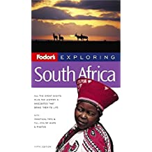 Fodor's Exploring South Africa, 5th Edition (Exploring Guides)