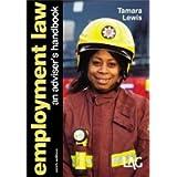 Employment Law: An Adviser's Handbook by Tamara Lewis ( 2011 )