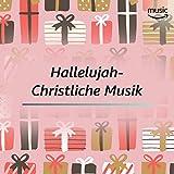 Hallelujah - Christliche Musik