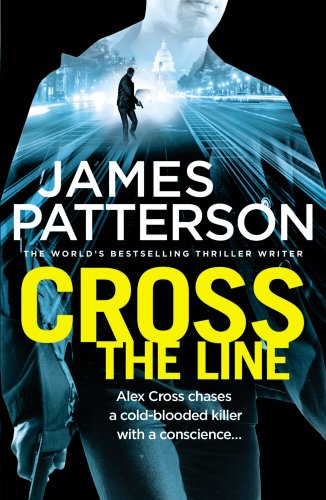 Cross the Line: (Alex Cross 24)