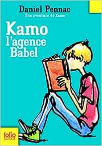 Amazon.fr - Une aventure de Kamo, 3 : Kamo. L'agence Babel