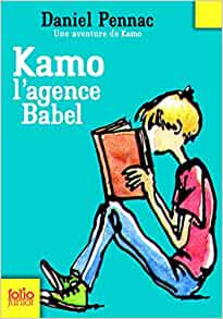 Amazon.fr - Une aventure de Kamo, 3 : Kamo. L'agence Babel - Daniel Pennac, Jean-Philippe Chabot