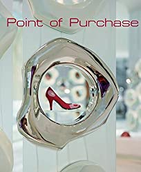 Point of Purchase by Marta Serrats (2006-08-01)