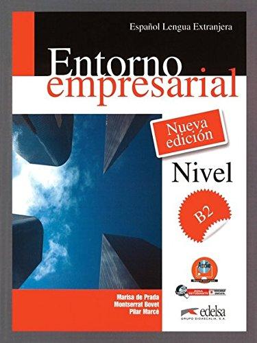 ENTORNO EMPRESARIAL - ALUMNO + CD (NUEVA EDICION) por Montserrat Bovet, Pilar Marcé Álvarez, Marisa de Prada Segovia