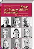Krebs mit inneren Bildern behandeln (Amazon.de)
