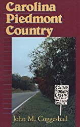 Carolina Piedmont Country (Folklore in the South Series)
