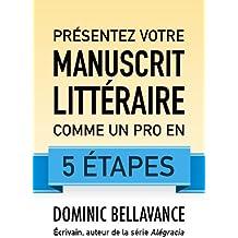 Presentez votre manuscrit litteraire comme un pro en 5 etapes