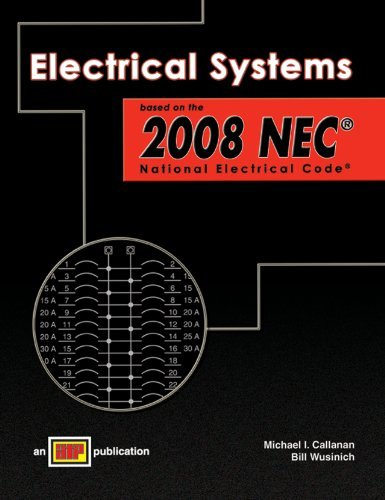 electrical-systems-based-on-the-2008-nec-national-electrical-code-by-michael-i-callanan-2008-01-01