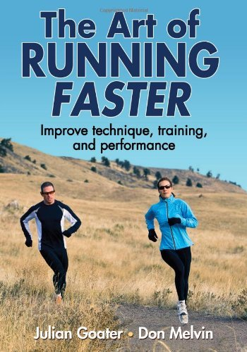 The Art of Running Faster por Julian Goater