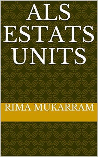 Als Estats Units (Catalan Edition) por Rima  Mukarram