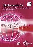 Mathematik für Elektroniker/in für Automatisierungstechnik: mit Lösungstexten
