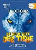 Buch - Cover Der Kinder Brockhaus TING Kinderquiz Die wilde Welt der Tiere: 220 knifflige Fragen und verblüffende Antworten -  - wissenmedia