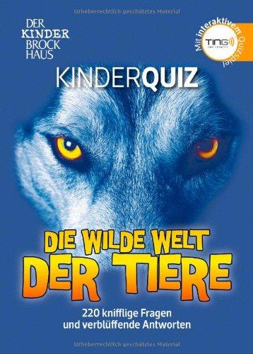 Produktbild bei Amazon - Der Kinder Brockhaus TING Kinderquiz Die wilde Welt der Tiere: 220 knifflige Fragen und verblüffende Antworten