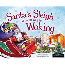 Santa's Sleigh is on its Way to Woking
