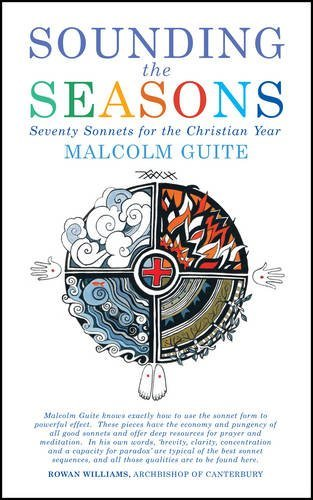 Sounding the Seasons by Malcolm Guite (2013-03-14)