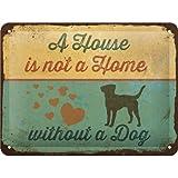 Nostalgic-Art 26220 PfotenSchild - A House is not a Home, Blechschild 15x20 cm