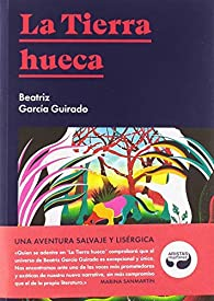 La tierra hueca par  Beatriz García Guirado