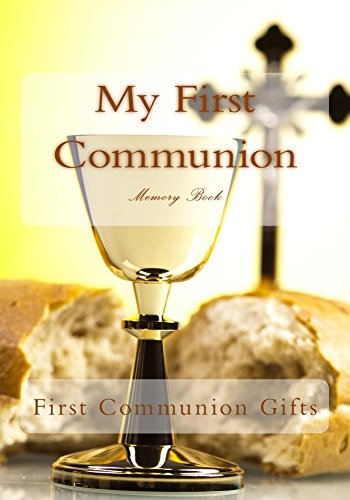My First Communion: Memory Book (English Edition) (Communion Favors First Party)