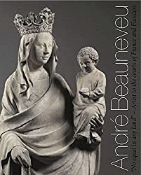 Andr·Beauneveu: Artist to the Courts of France and Flanders by Susie Nash (2008-01-01)