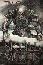 Skull Moon by Tim Curran (25-Sep-2013) Paperback