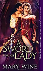 A Sword for His Lady (Courtly Love) by Mary Wine (2015-07-07)