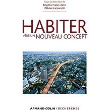 Habiter : Vers un nouveau concept (Armand Colin / Recherches)