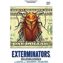 Exterminators, Bd. 4: Kollateralschaden