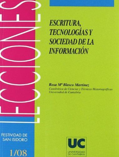 Escritura, tecnología y sociedad de la información (Florilogio)