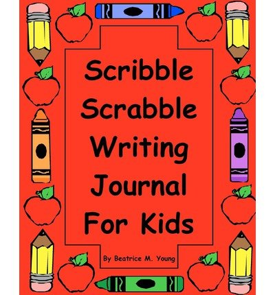 scribble-scrabble-writing-journal-for-kids-author-beatrice-m-young-published-on-september-2009