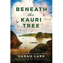 Beneath the Kauri Tree (The Sea of Freedom Trilogy Book 2) (English Edition)